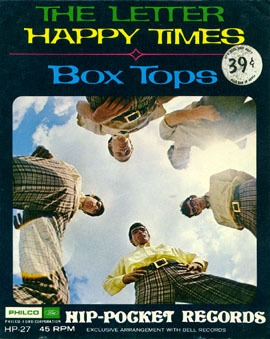 Box Tops / The Lettter/ Happy Times