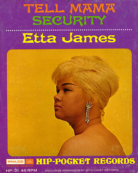 Etta James - Tell Mama/ Security