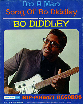 Bo Diddley / I'm A Man (Hip Pocket Series)